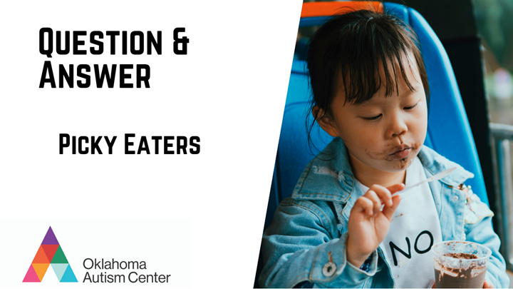 Picky Eaters Q&A